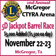 Upcoming Barrel Race at CTYRA Arena McGregor, TX, sponsored by the Lions Club November 22-23, 2014